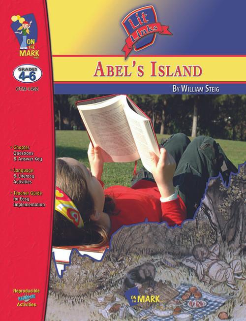 Abel's Island: Lit Link Literature Guide For Teachers