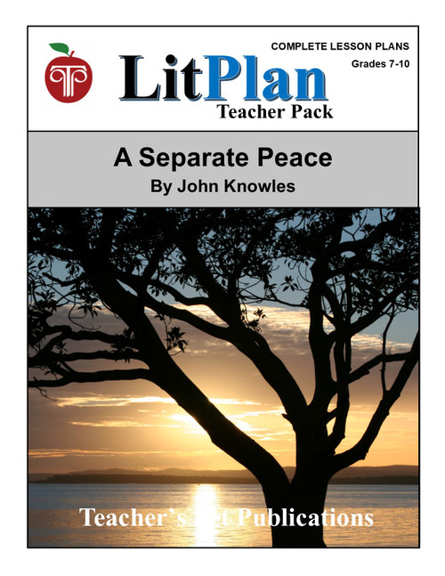 A Separate Peace LitPlan Lesson Plans (Download)