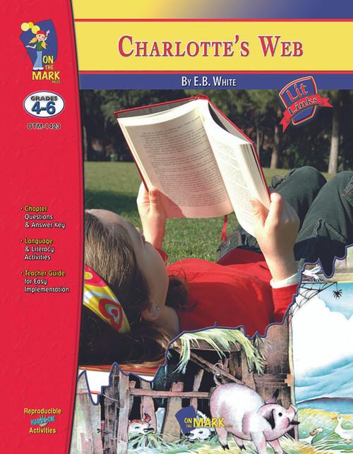 Charlotte's Web: Lit Links Literature Guide