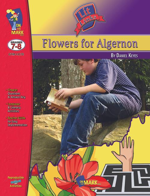 Flowers For Algernon: Lit Links Literature Guide
