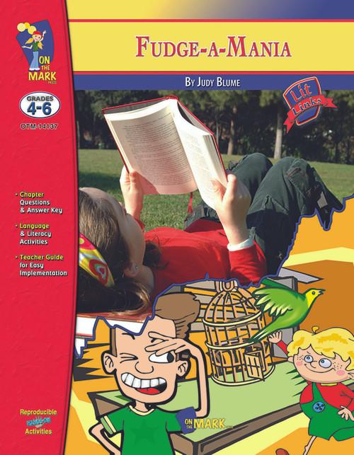 Fudge-A-Mania: Lit Links Literature Guide
