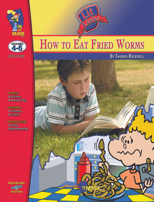 How To Eat Fried Worms: Lit Links Literature Guide