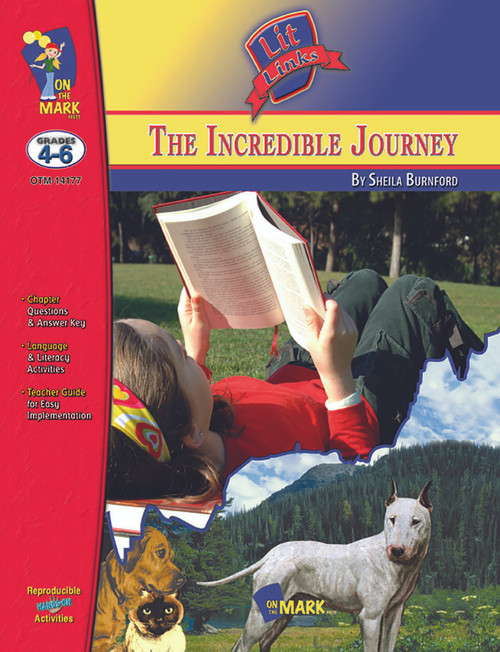 The Incredible Journey: Lit Links Literature Guide