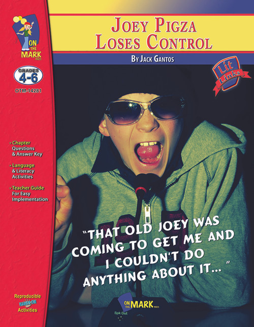 Joey Pigza Loses Control: Lit Links Literature Guide