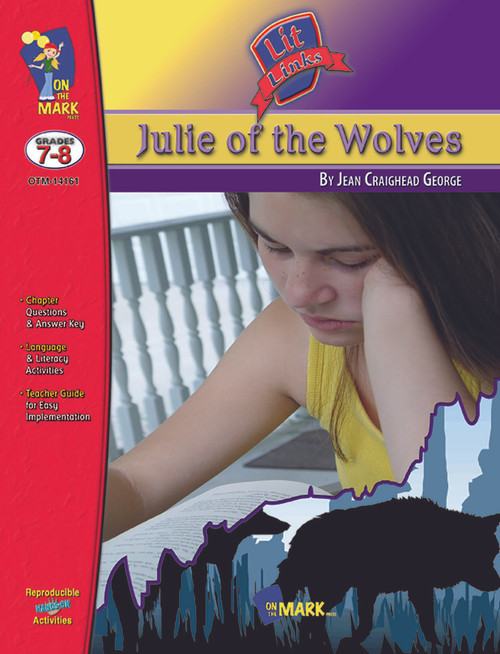 Julie Of The Wolves: Lit Links Literature Guide