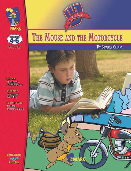 The Mouse And The Motorcycle: Lit Links Literature Guide