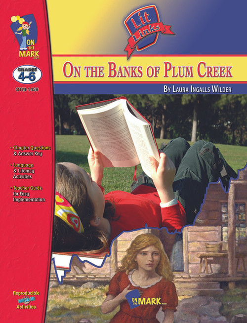 On The Banks Of Plum Creek: Lit Links Literature Guide