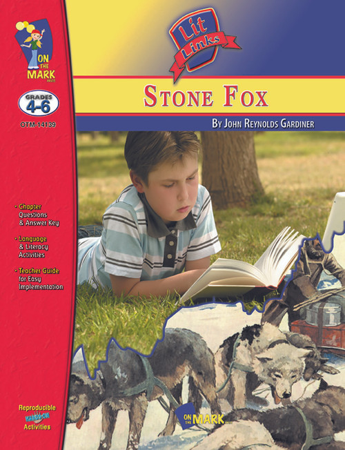Stone Fox: Lit Links Literature Guide