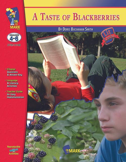 A Taste Of Blackberries: Lit Links Literature Guide
