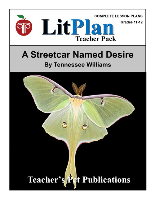 A Streetcar Named Desire LitPlan Lesson Plans (Download)