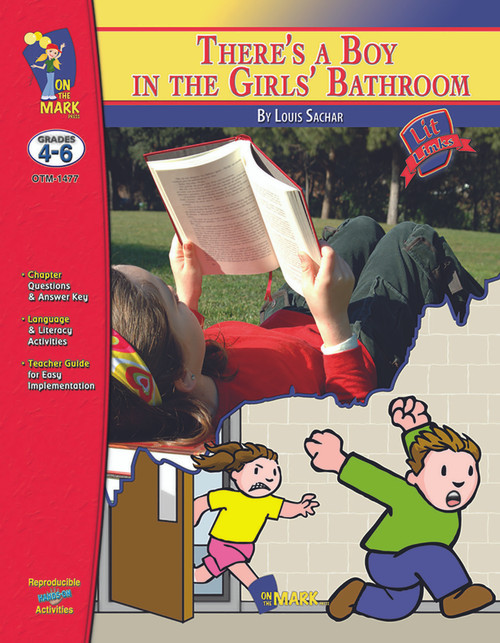 There's A Boy In The Girls' Bathroom: Lit Links Literature Guide