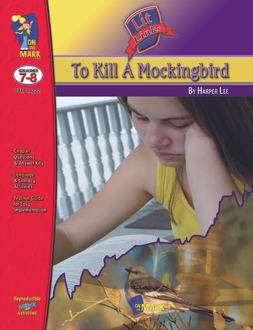 To Kill A Mockingbird: Lit Links Literature Guide