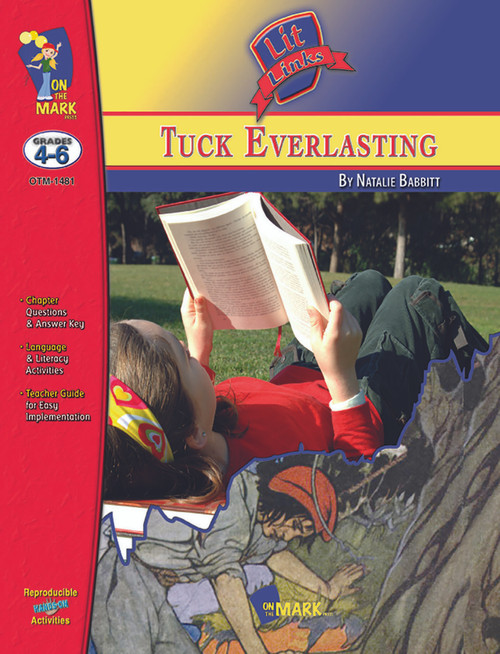 Tuck Everlasting: Lit Links Literature Guide