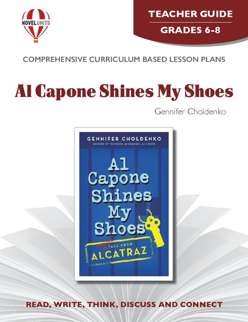 Al Capone Shines My Shoes: Novel Unit Teacher Guide