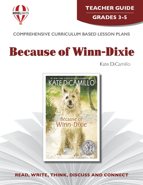 Because Of Winn-Dixie Novel Unit Teacher Guide