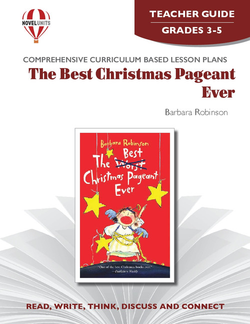 The Best Christmas Pageant Ever: Novel Unit Teacher Guide