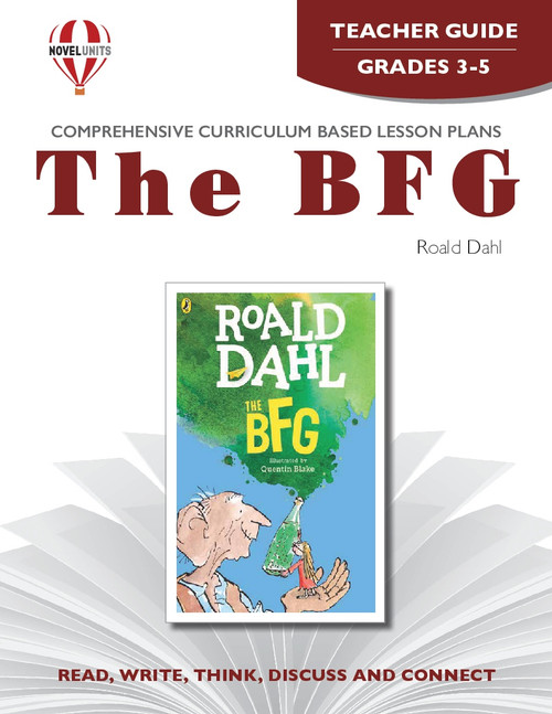 The BFG: Novel Unit Teacher Guide