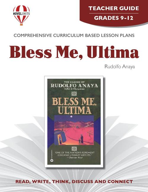 Bless Me Ultima: Novel Unit Teacher Guide