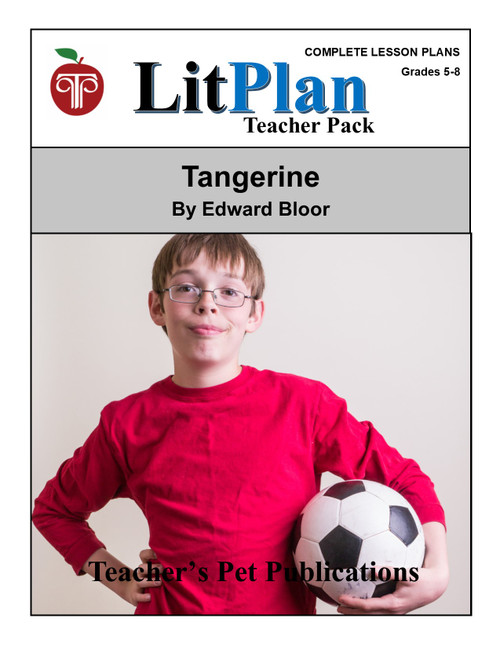 Tangerine Lesson Plans | LitPlan Teacher Pack (download)