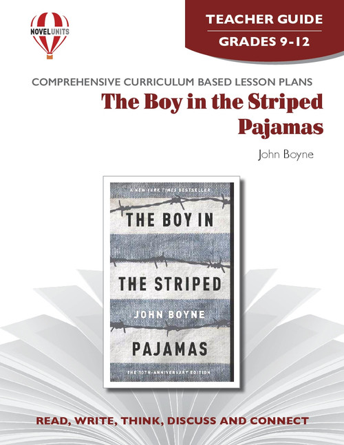 The Boy In The Striped Pajamas: Novel Unit Teacher Guide