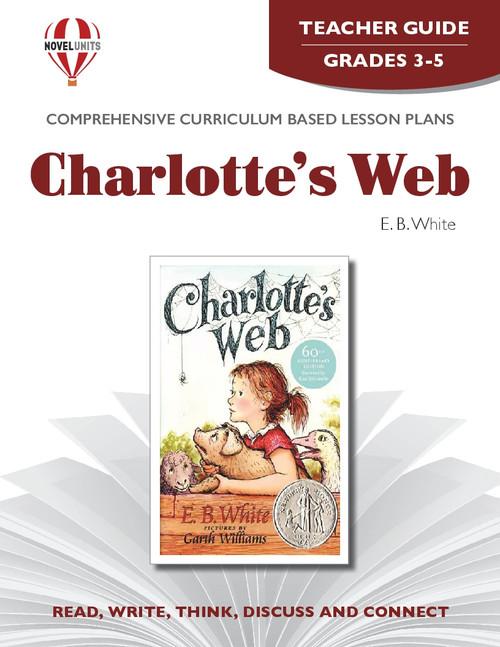Charlotte's Web Novel Unit Teacher Guide