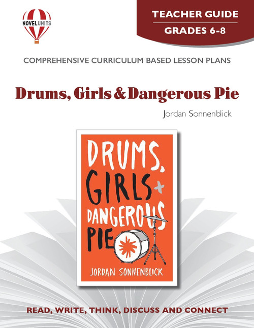 Drums, Girls And Dangerous Pie Novel Unit Teacher Guide