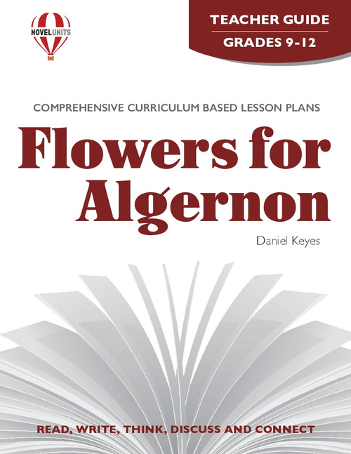 Flowers For Algernon Novel Unit Teacher Guide