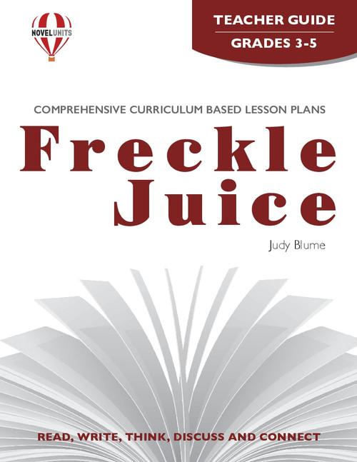 Freckle Juice Novel Unit Teacher Guide
