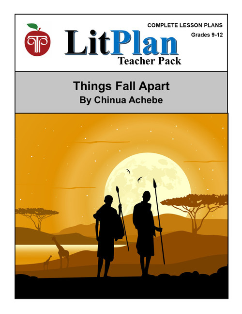 Things Fall Apart Lesson Plans | LitPlan Teacher Pack  (download)
