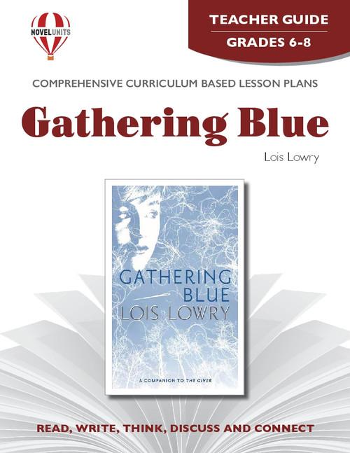 Gathering Blue Novel Unit Teacher Guide