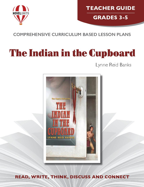 The Indian In The Cupboard Novel Unit Teacher Guide