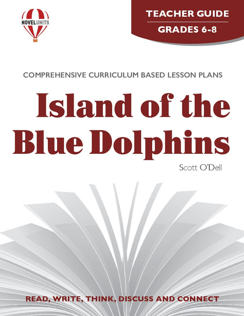 Island Of The Blue Dolphins Novel Unit Teacher Guide