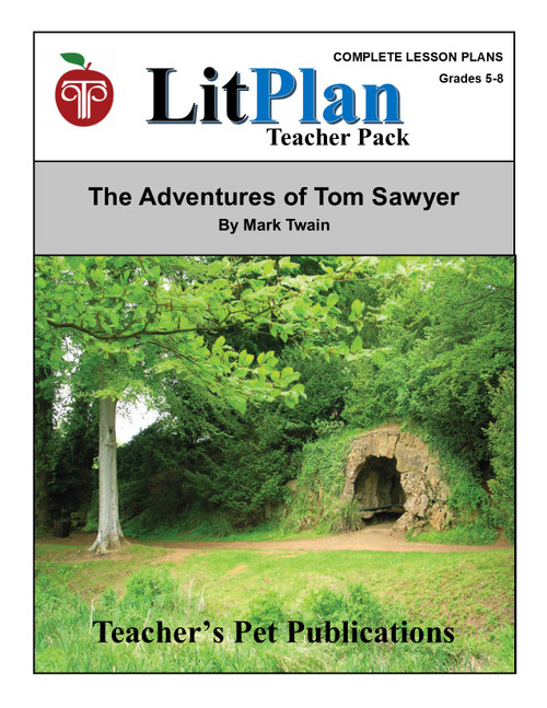 Tom Sawyer Lesson Plans | LitPlan Teacher Pack (download)