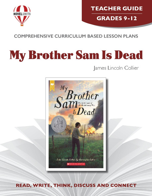 My Brother Sam Is Dead Novel Unit Teacher Guide