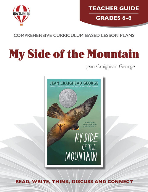 My Side Of The Mountain Novel Unit Teacher Guide