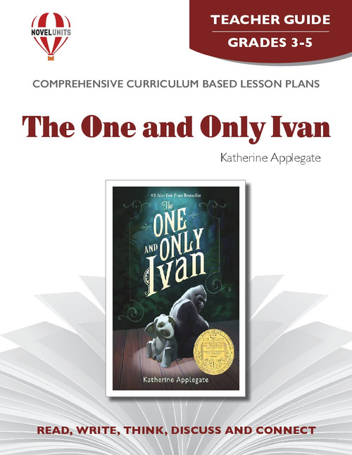 The One And Only Ivan Novel Unit Teacher Guide