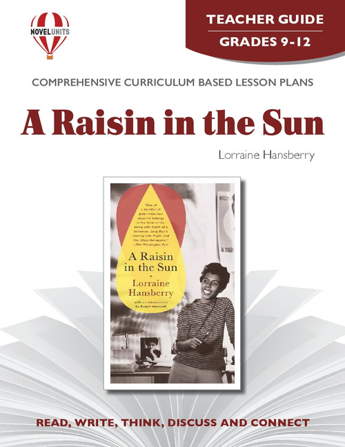 A Raisin In The Sun Novel Unit Teacher Guide