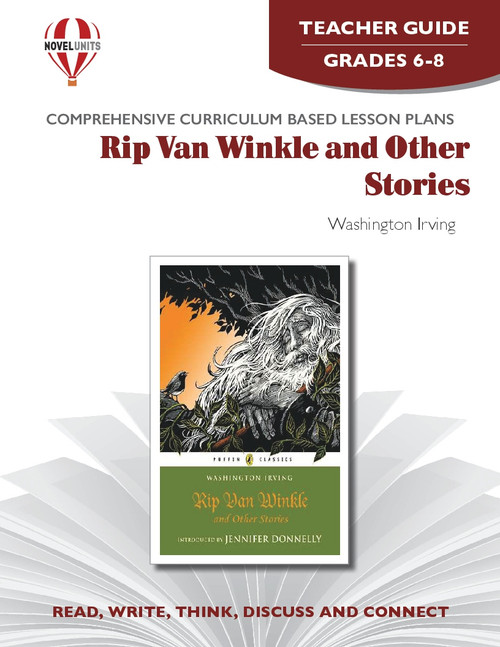 Rip Van Winkle And Other Stories Novel Unit Teacher Guide