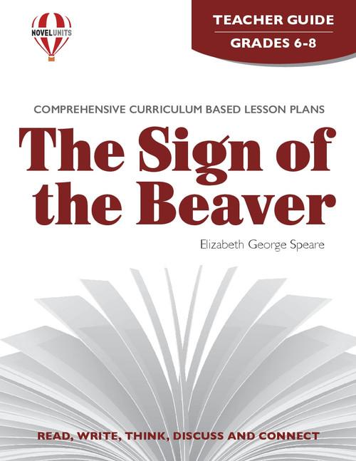 The Sign Of The Beaver Novel Unit Teacher Guide