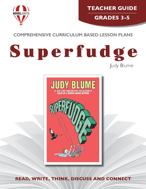 Superfudge Novel Unit Teacher Guide
