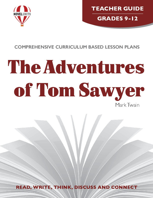 The Adventures Of Tom Sawyer Novel Unit Teacher Guide (PDF)
