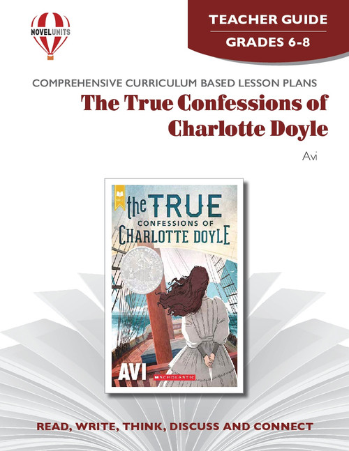 The True Confessions Of Charlotte Doyle Novel Unit Teacher Guide (PDF)