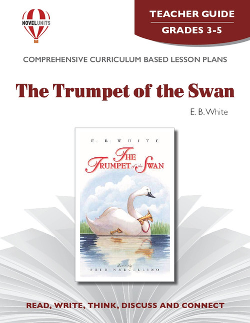 The Trumpet Of The Swan Novel Unit Teacher Guide (PDF)