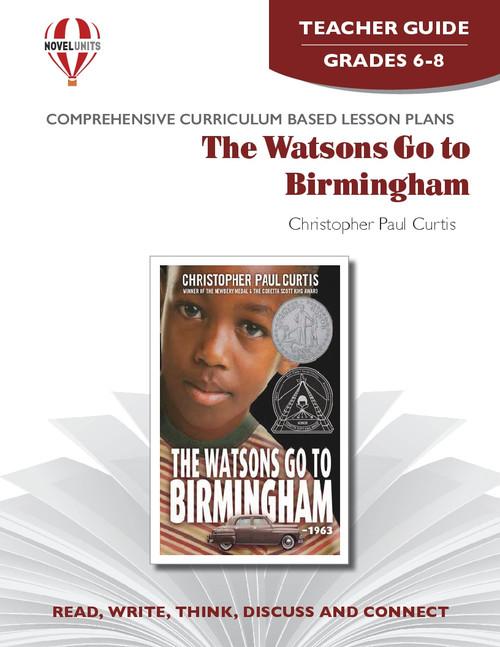 The Watsons Go To Birmingham--1963 Novel Unit Teacher Guide (PDF)