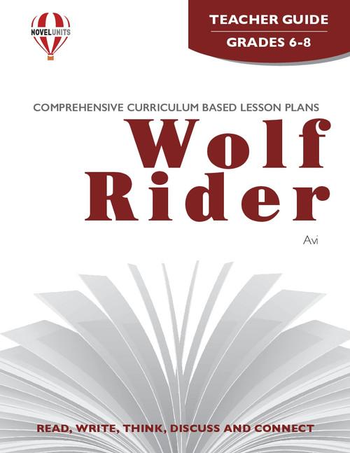 Wolf Rider Novel Unit Teacher Guide