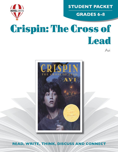 Crispin: The Cross Of Lead Novel Unit Student Packet