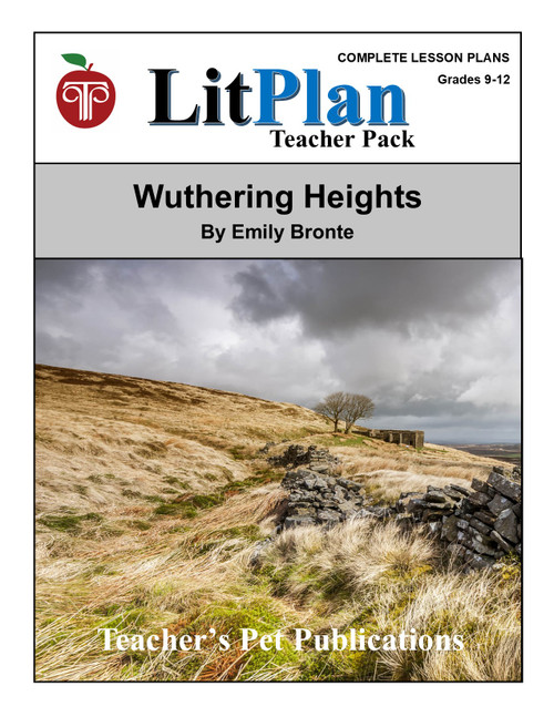 Wuthering Heights LitPlan Lesson Plans