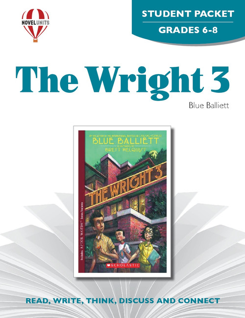 The Wright 3 Novel Unit Student Packet