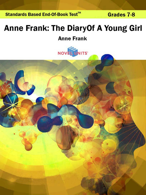 Anne Frank The Diary Of A Young Girl Standards Based End-Of-Book Test