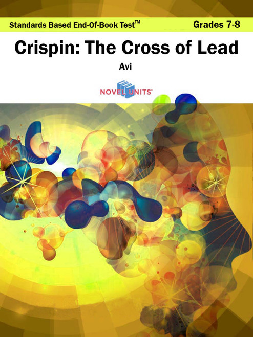 Crispin The Cross Of Lead Standards Based End-Of-Book Test